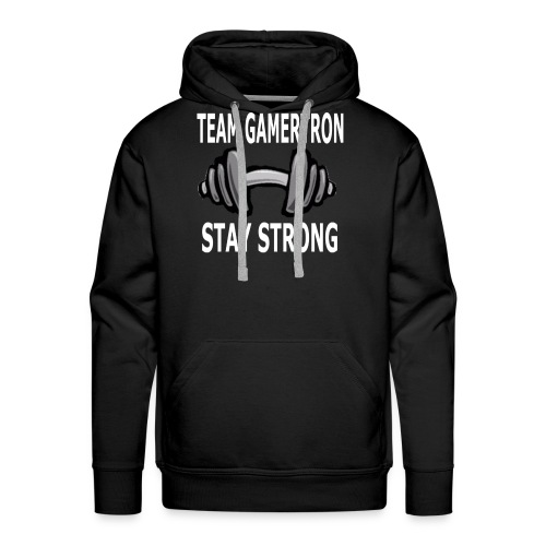 Team GamerTron Stay Strong - Men's Premium Hoodie