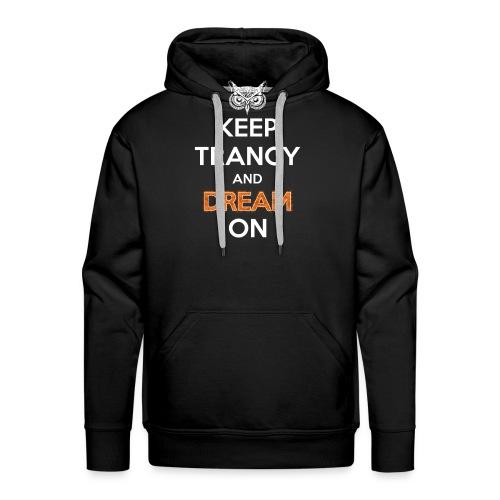 Keep Trancy - Men's Premium Hoodie