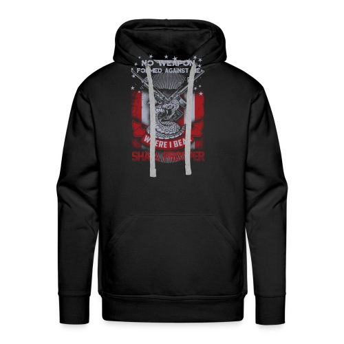 No weapon formed against me shall prosper - Men's Premium Hoodie
