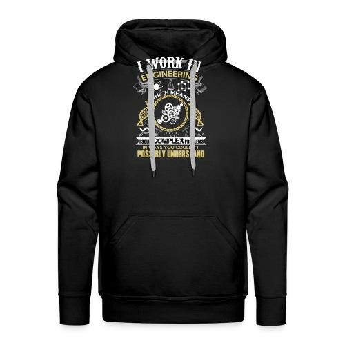 I work in engineering - Men's Premium Hoodie