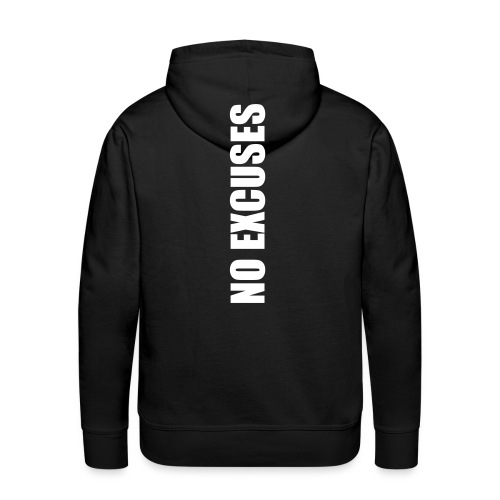 No Excuses - Men's Premium Hoodie