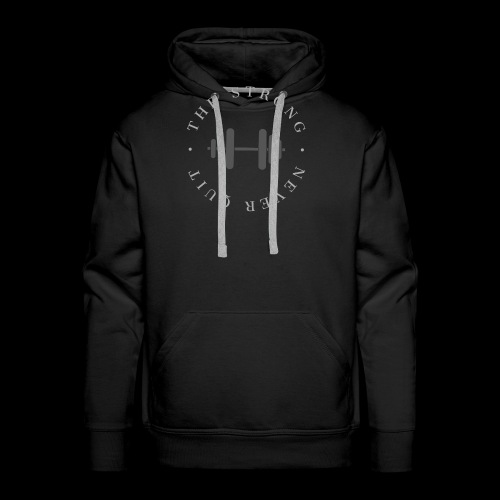 The Strong Never Quit. - Men's Premium Hoodie