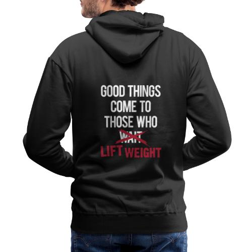 Good Things Gym Motivation - Men's Premium Hoodie