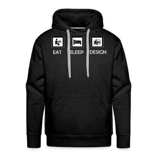 Eat Sleep Design - Men's Premium Hoodie