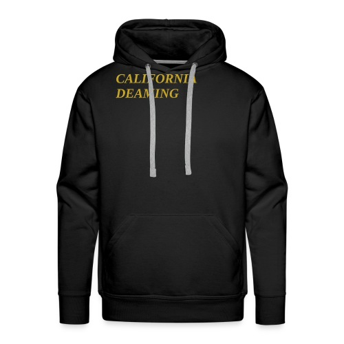 CALIFORNIA DREAMING - Men's Premium Hoodie