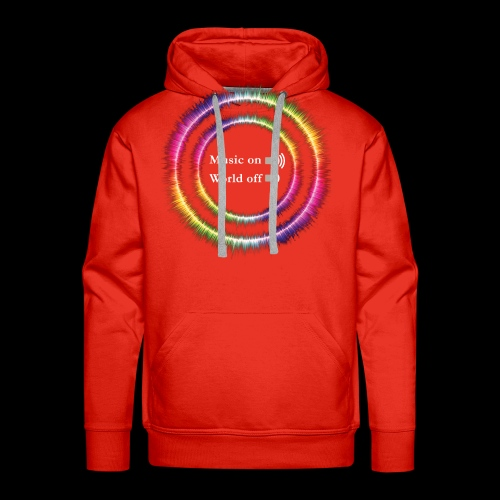 Music On, World Off! - Men's Premium Hoodie