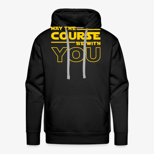 May The Course Be With You - Men's Premium Hoodie