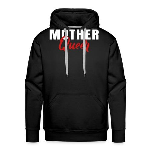 Mother Queer T-Shirt - Men's Premium Hoodie
