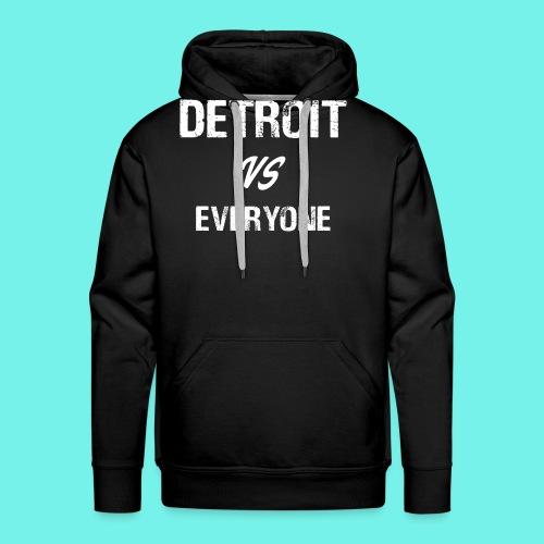 Detroit VS Everyone T-Shirt Funny Michigan Gift - Men's Premium Hoodie