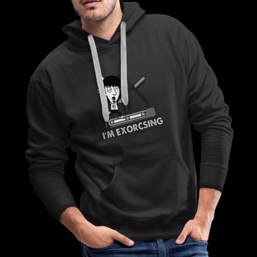I'm Exorcising My Demon | Funny Halloween Workout - Men's Premium Hoodie