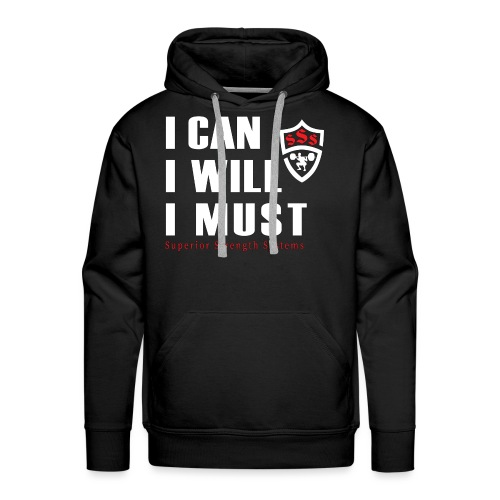 I can I will I must - Men's Premium Hoodie