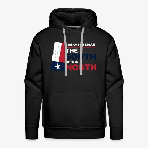 Saskatchewan: the South of the North (Texas ver) - Men's Premium Hoodie