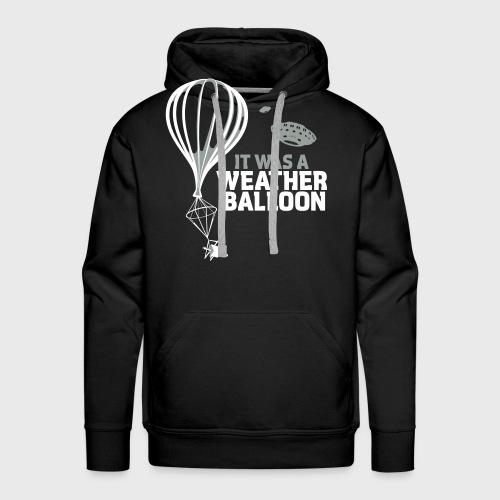 Weather Balloon UFO - Men's Premium Hoodie