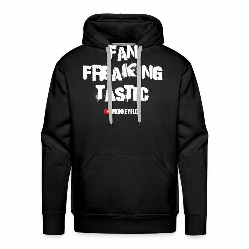 Fan Freaking Tastic - Men's Premium Hoodie