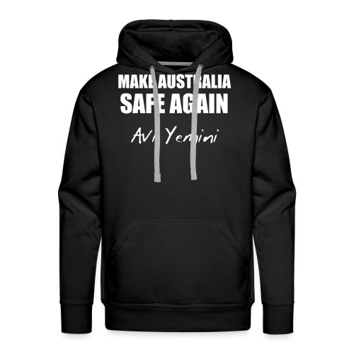 MAKE AUSTRALIA SAFE AGAIN - Men's Premium Hoodie