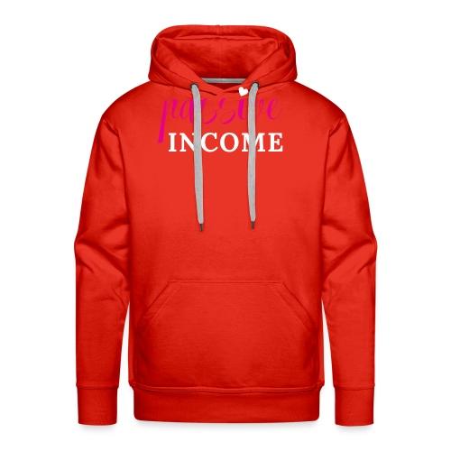 Passive Income - Men's Premium Hoodie