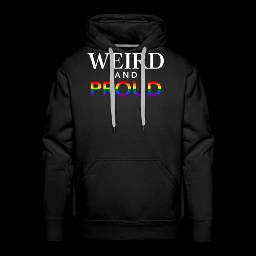 Weird Proud - Men's Premium Hoodie