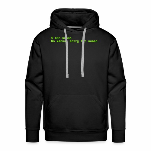 man woman. No manual entry for woman - Men's Premium Hoodie