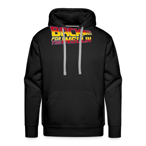 Back For The Insulin - Men's Premium Hoodie