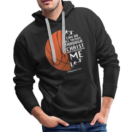 Philippians 4:13 - Basketball - Men's Premium Hoodie