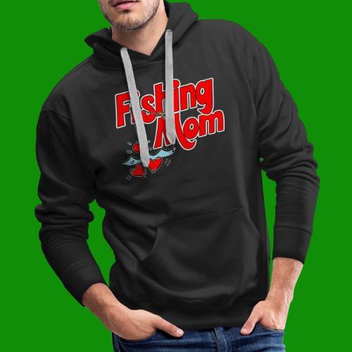 Fishing Mom - Men's Premium Hoodie