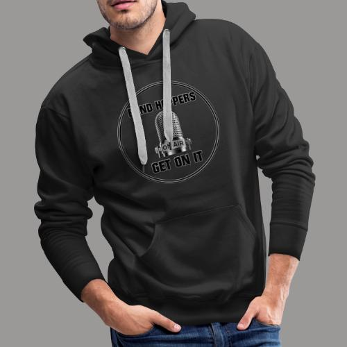 GET ON IT BH - Men's Premium Hoodie