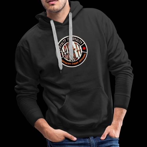 LOYALTY IS ROYALTY ROYALTY FIRST APPAREL LOGO SBP - Men's Premium Hoodie