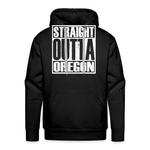 Straight Outta Oregon - Men's Premium Hoodie