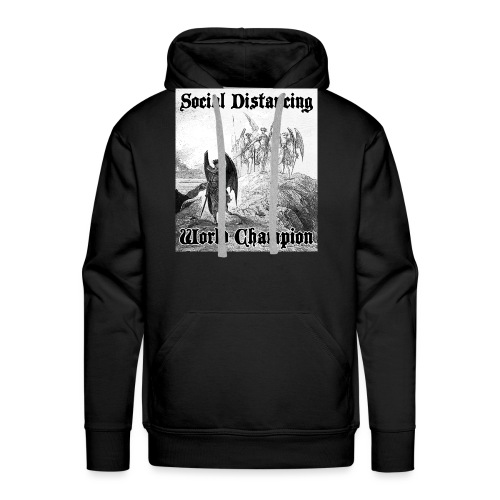 Social Distancing World Champion - Men's Premium Hoodie