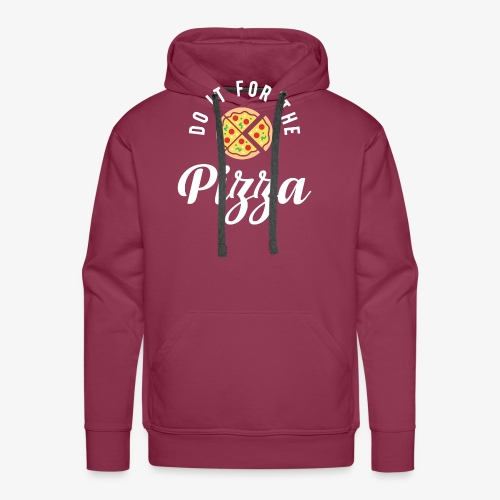 Do It For The Pizza - Men's Premium Hoodie