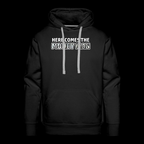 Here Comes The Money Man - Men's Premium Hoodie