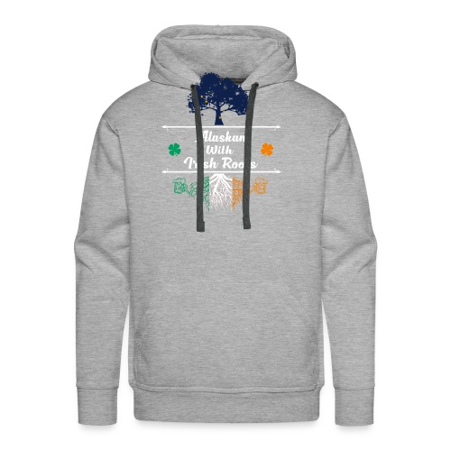 ALASKAN WITH IRISH ROOTS - Men's Premium Hoodie