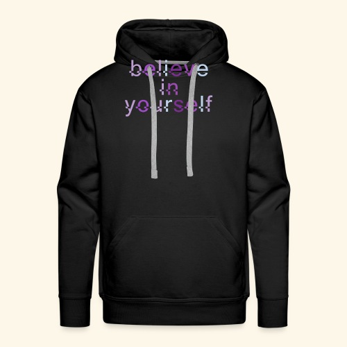BELIEVE IN YOURSELF M PURPLE #4 - Men's Premium Hoodie