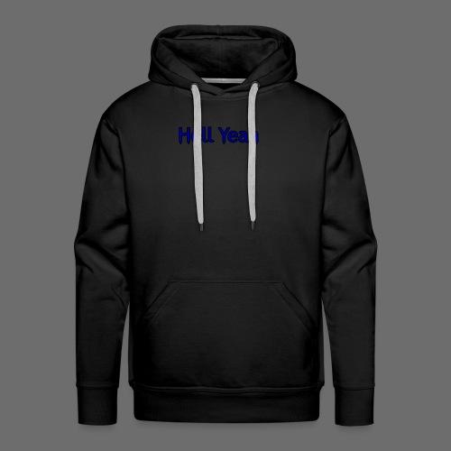 Hell Yeah - Men's Premium Hoodie