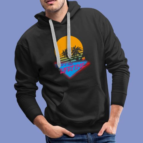 Have a nice LIFETIME - Men's Premium Hoodie