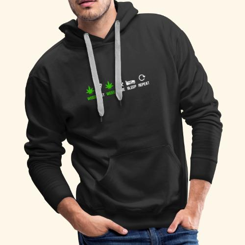 WEED - EAT - WEED - LOVE - SLEEP - REPEAT SHIRTS - Men's Premium Hoodie