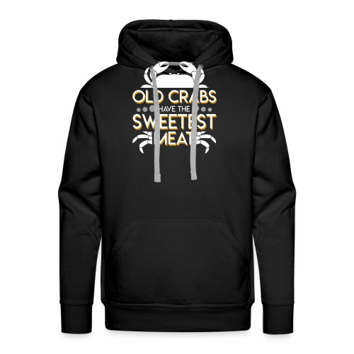Old Crabs Have The Sweetest Meat Lover - Men's Premium Hoodie