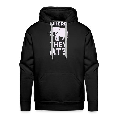 WHERE THEY AT? Funny Elephant Meme Design - Men's Premium Hoodie