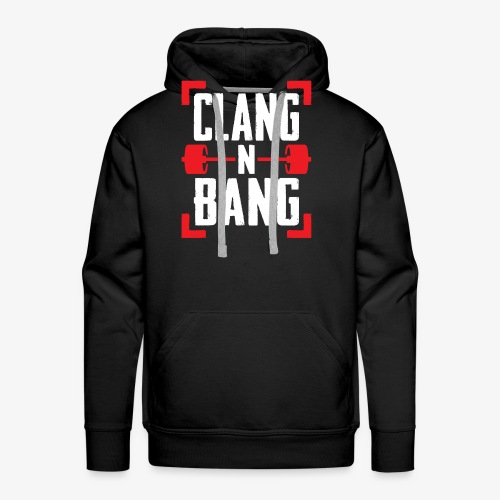 Clang N Bang - Men's Premium Hoodie