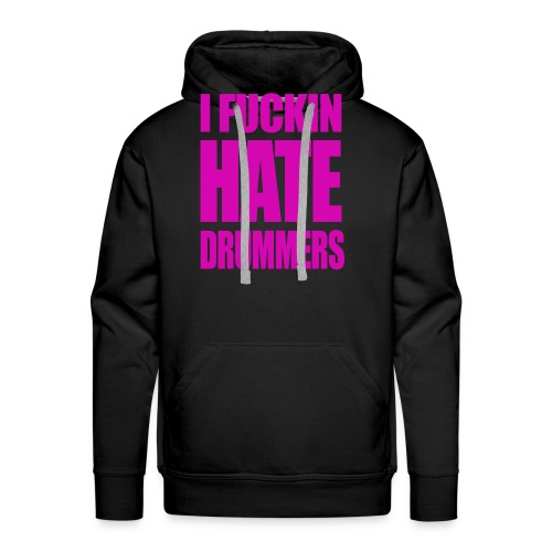 i fucking hate drummers white and pink top - Men's Premium Hoodie