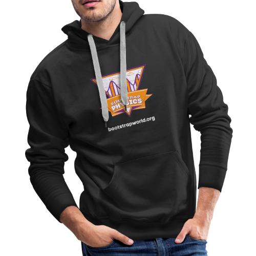 Bootstrap:Physics T-shirt - Men's Premium Hoodie