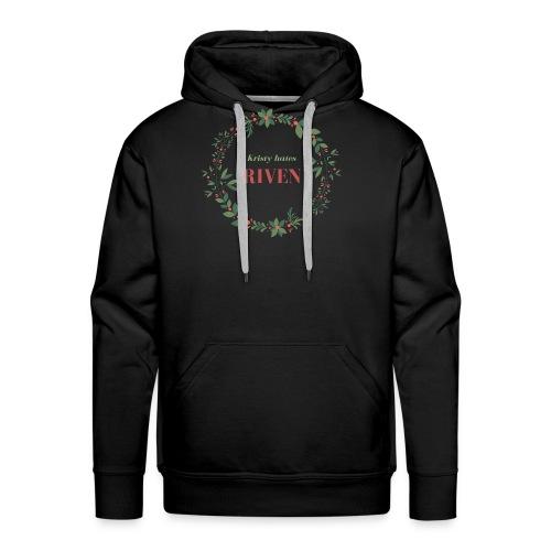 Kristy hates Riven - Men's Premium Hoodie