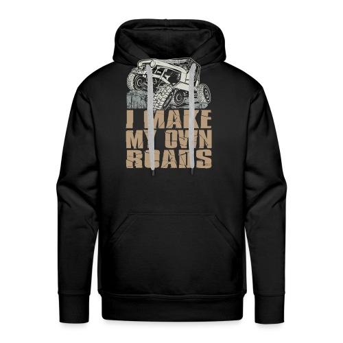 I Make My Own Roads - Men's Premium Hoodie