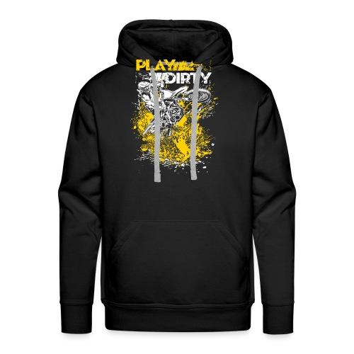 Rude Dirt Bike Play Dirty - Men's Premium Hoodie