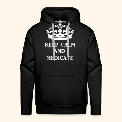 keep calm medicate wht - Men's Premium Hoodie