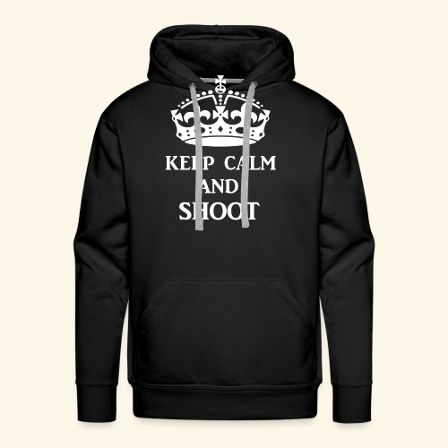 keep calm shoot wht - Men's Premium Hoodie