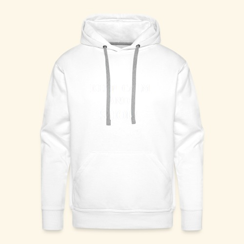 keep calm shop wht - Men's Premium Hoodie