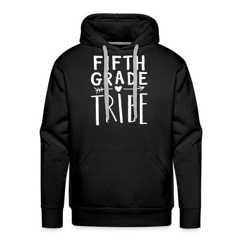 Fifth Grade Tribe Teacher Team T-Shirts - Men's Premium Hoodie