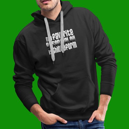 Chloroform - My Favorite Essential Oil - Men's Premium Hoodie