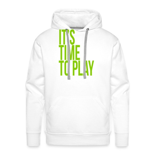 It's time to play - Men's Premium Hoodie
